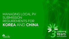 Local PV submission requirements for Korea and China