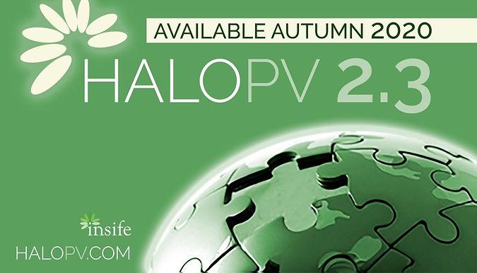 HALOPV 2.3 ready Autumn 2020