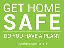 Get Home Safe.jpg