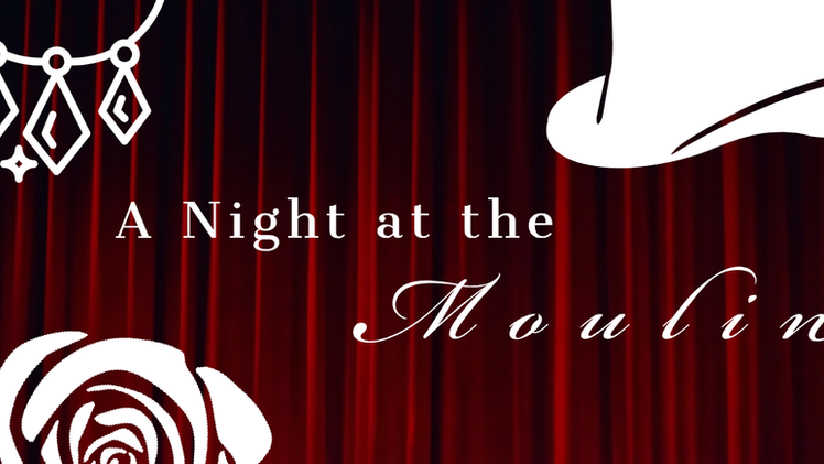 A Night at the Moulin