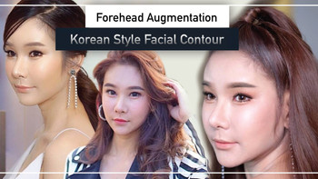 Symmetric Facial Balance Korean Style Contour through Forehead Augmentation