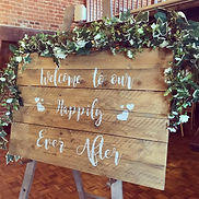 Rustic Wooden Sign - Welcome To Our Happily Ever After.