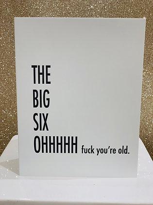 The Big Six-OH