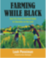 Farming While Black by Leah Penniman.png