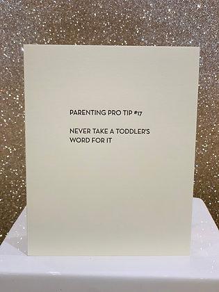 Parenting Pro Tip #17