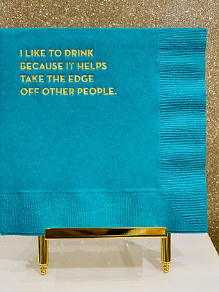 Take the Edge Off Cocktail Napkins