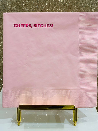 Cheers, B*tches! Cocktail Napkins