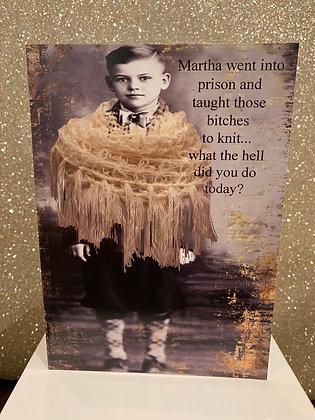 Martha Went to Prison...
