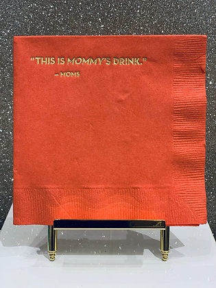 Mommy's Drink Cocktail Napkins