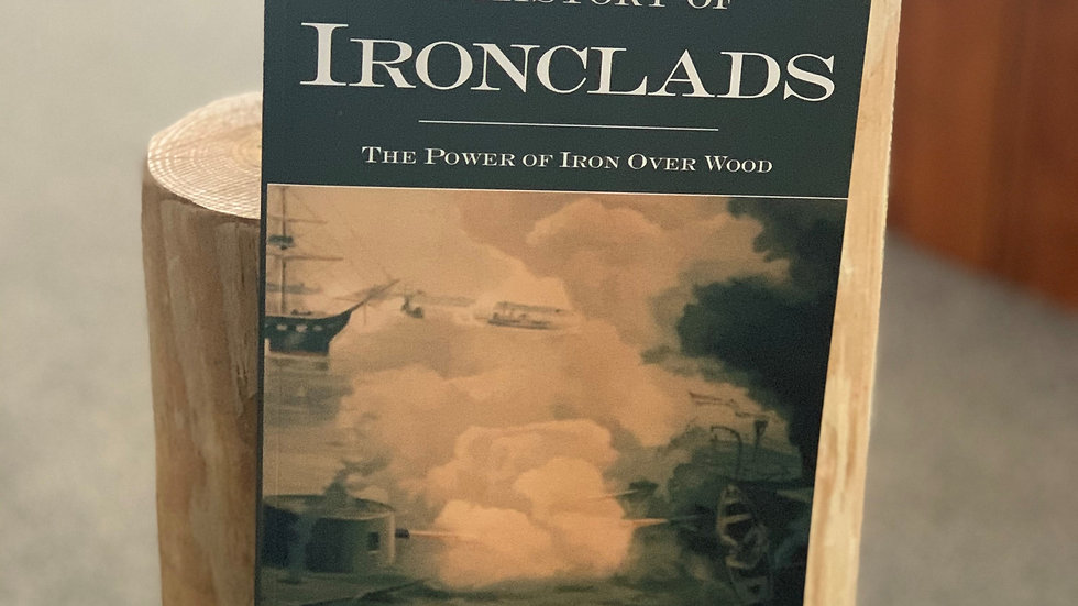 A History of Ironclads:The Power of Iron Over Wood