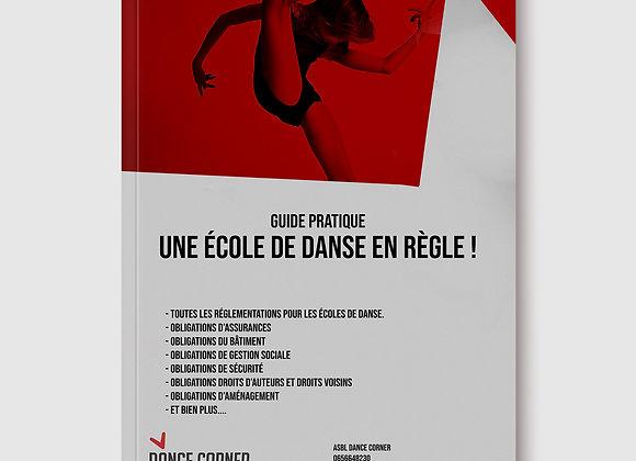 Guide pratique - Une école de danse en règle