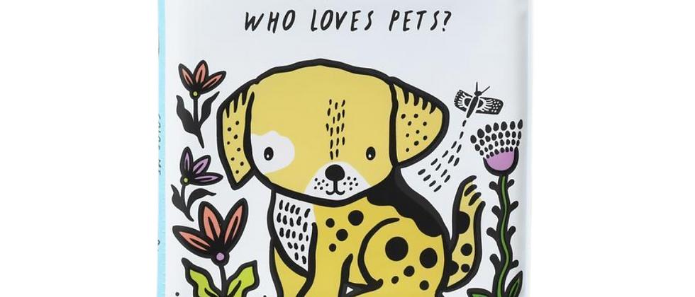 Bath Book - Color Me: Who Loves Pets