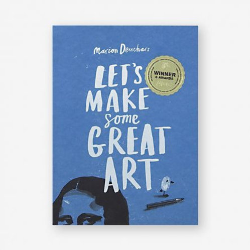 Lets Make Some Great Art