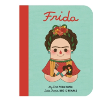 Little People Big Dreams  - My First Frida