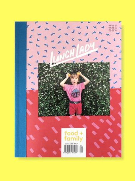 Lunch Lady Magazine Issue 16