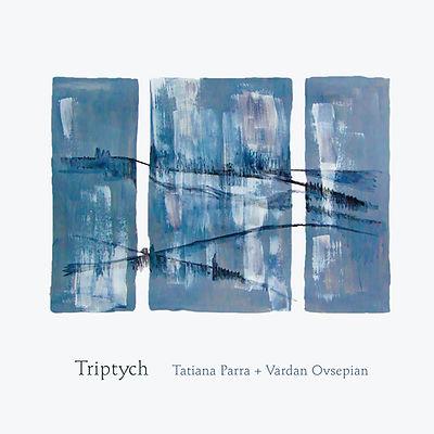 TATIANA_PARRA_VARDAN_OVSEPIAN_TRIPTYCH.j