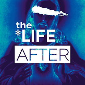 the_life_after_podcast_cover.webp
