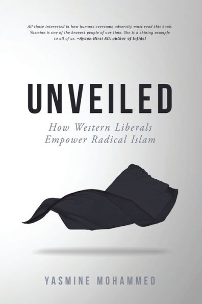 Unveiled by Yasmine Mohammed