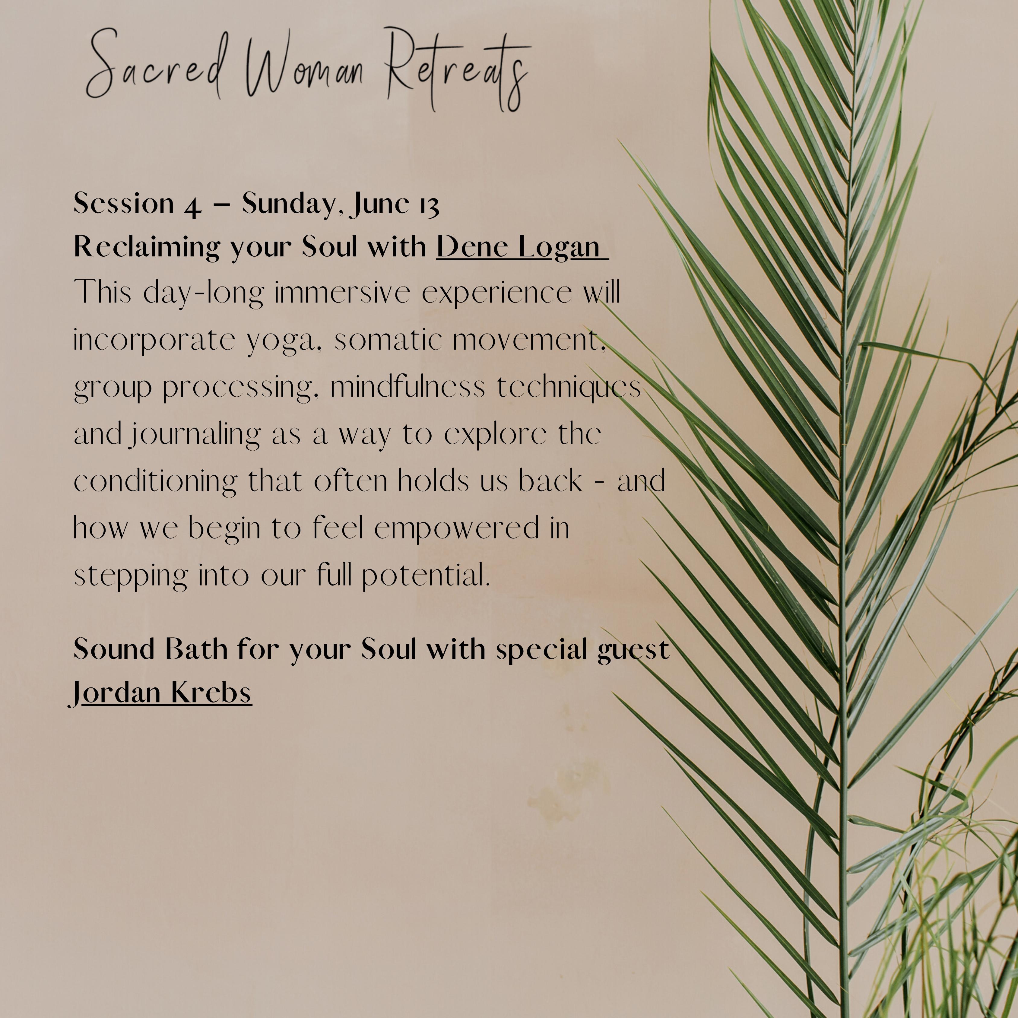Women's Sacred Retreat | Day 4