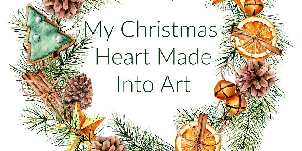 My Christmas Heart Made Into Art
