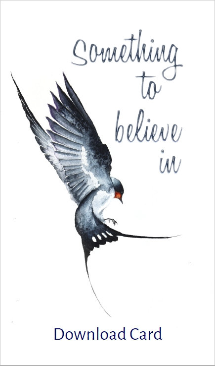 Something To Believe In - Download Card