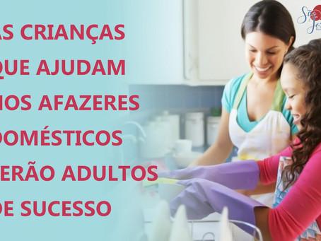 As crianças que ajudam nos afazeres domésticos serão adultos de sucesso