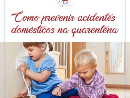 Como prevenir acidentes domésticos na quarentena