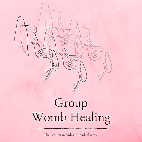 Womb Healing: group session