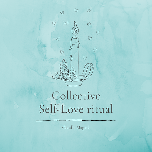 Collective Self-Love Ritual