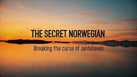 Breaking the Curse of Janteloven - The S