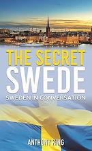 The Secret Swede Sweden in Conversation