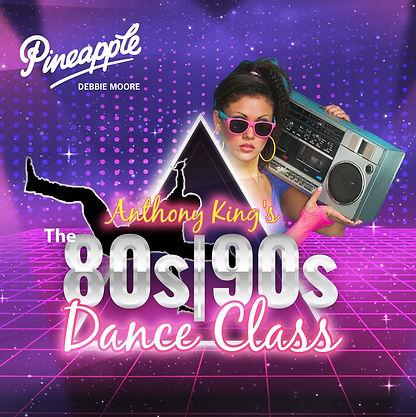 The 80s & 90s Dance Class!