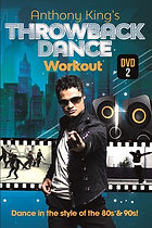 Anthony King's THROWBACK DANCE workout -