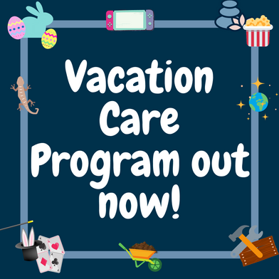 April Vacation Care Program and Bookings Released!