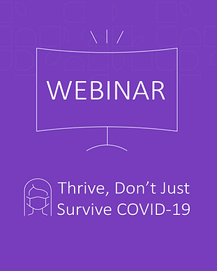 Thrive Don't Just Survive COVID-19 07152