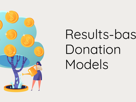 Are You Ready for Results-based Donation Models?