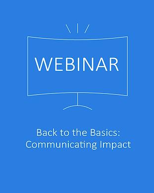 Back to the Basics Communicating Impact