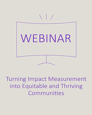 Turning Impact Measurement into Equitabl
