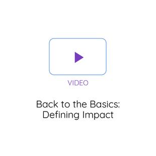 Back to the Basics: Defining Impact