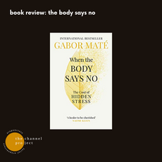 Book review: when the body says no