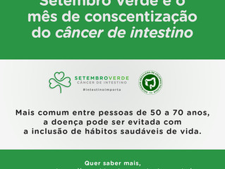 Setembro verde - mês de conscientização do câncer de intestino
