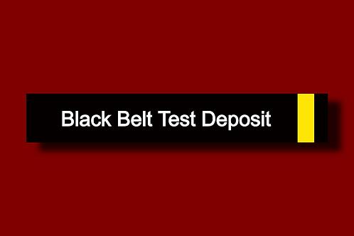DEPOSIT for Black Belt Test & Promotion