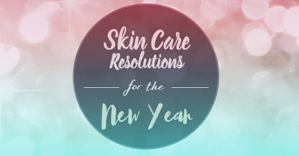 Skin Care Resolutions for the New Year