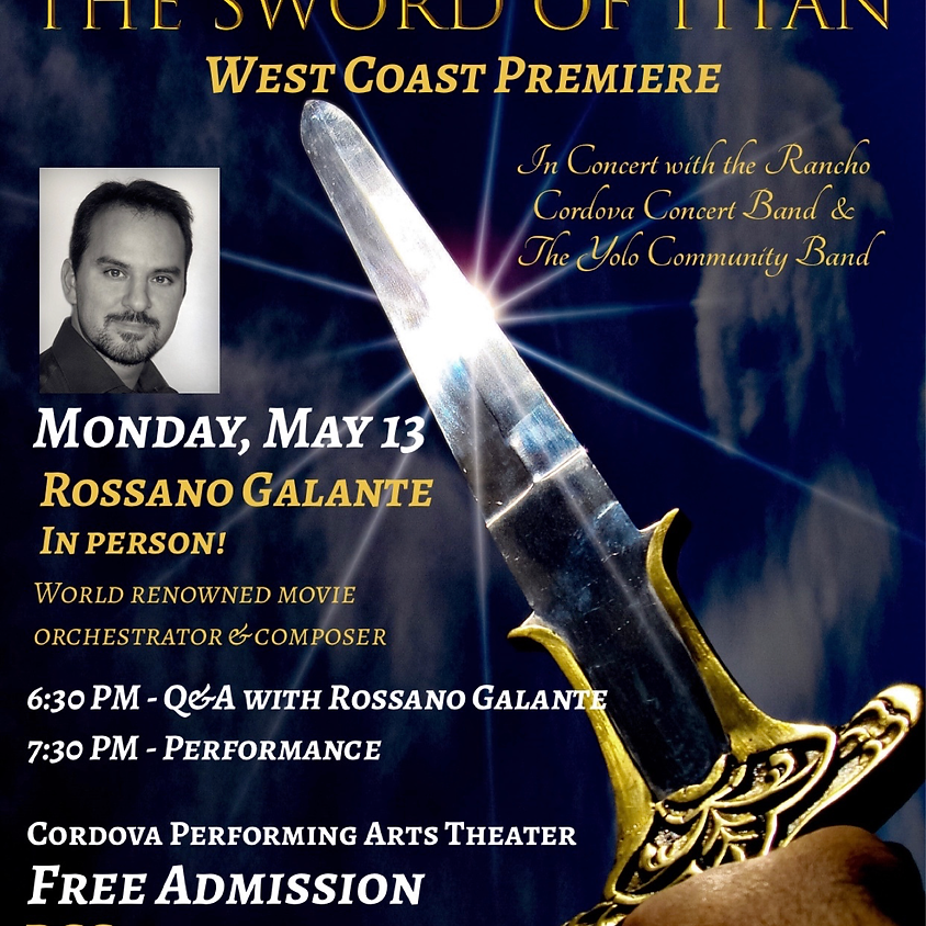 The Sword of Titan Concert with Composer Rossano Galante & the Yolo Community Band