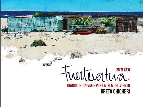 Fuerteventura: Diario de un viaje por la isla del viento