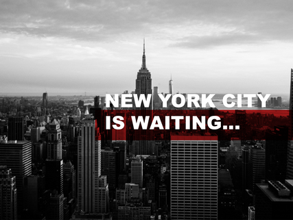 New York City is Waiting...