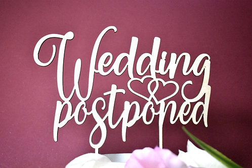 Wedding postponed cake topper