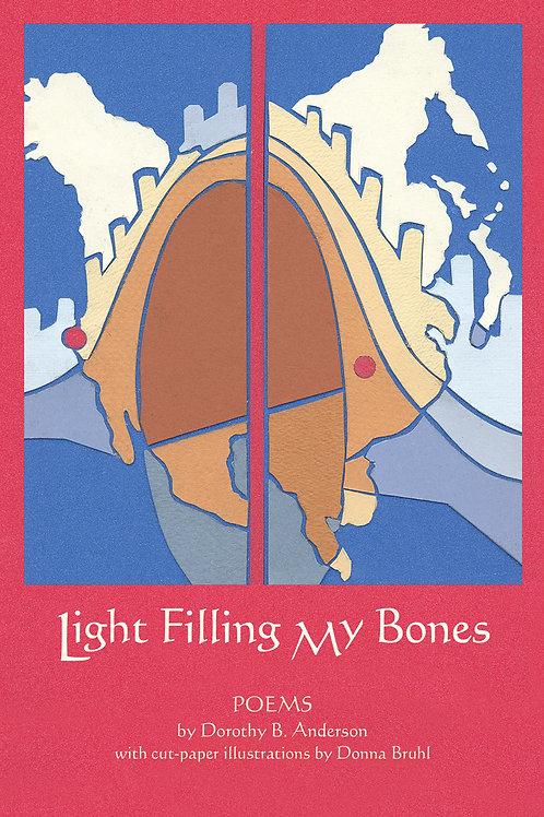 Light Filling My Bones