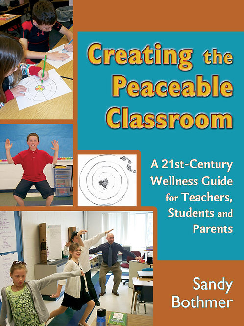 Creating the Peaceable Classroom