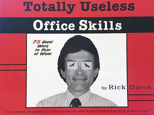 Totally Useless Office Skills